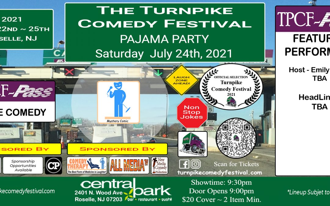 Turnpike Comedy Festival Pajama Party