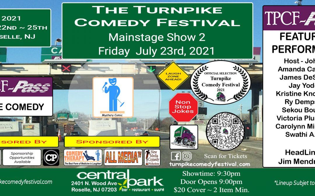 Turnpike Comedy Festival Show 2